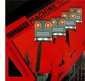 Manager-Machine